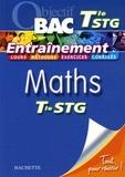 Nathalie Gillet et Stéphane Liébart - Maths Tle STG - Entraînement.