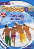 Annie Sussel et Sylvia Gehlert - Passeport Anglais langue 1 Allemand langue 2 de la 3e à la 2e.