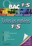Sabine Bobée et Adrienne Bruschini - Toutes les matières 1ere S.