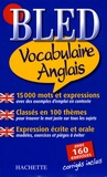 Annie Sussel et Isabelle Perrin - Bled Vocabulaire Anglais.