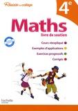 Pierre Curel et Paul Fauvergue - Maths 4e - Livre de soutien.
