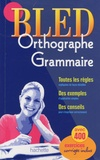 Edouard Bled et Odette Bled - Bled Orthographe - Grammaire.