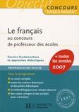 Véronique Bourhis et Laurence Allain Le Forestier - Le français au concours de professeur des écoles.