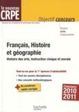 Véronique Bourhis et Laurence Allain Le Forestier - Français, Histoire et géographie - Histoire des arts, Instruction civique et morale.