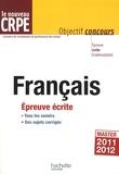 Véronique Bourhis et Laurence Allain Le Forestier - Le nouveau CRPE Français - Epreuve écrite.