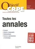 Véronique Bourhis et Stéphane Lelièvre - Toutes les annales CRPE - Epreuves écrites d'admissibilité.