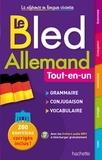 Marie Marhuenda et Bernard Viselthier - Le Bled Allemand tout-en-un.