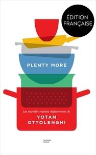 Yotam Ottolenghi - Plenty more - 120 nouvelles recettes végétariennes.