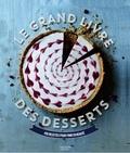 Hachette Pratique - Le grand livre des desserts.