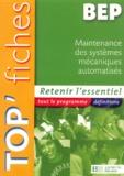 Rémy Charnassé et Pierre Volpin - Maintenance des systèmes mécaniques automatisés BEP.
