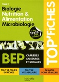 Martine Pascal et Martine Lovera - Biologie, nutrition & alimentation, microbiologie BEP CSS - Tome 1.