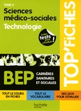 Geneviève Chillio et Chantal Eynaud - Sciences médico-sociales BEP, Tome 2 : Technologie.