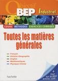 Georges Bringuier et Michel Corlin - Objectif BEP industriel - Toutes les matières générales.