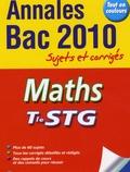 Nathalie Gillet et Stéphane Liébart - Maths Tle STG - Annales Bac 2010.