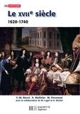 Michel Péronnet et Yves-Marie Bercé - Le XVIIe siècle 1620 - 1740 De la Contre-réforme aux Lumières.