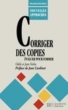 Jean-Pierre Obin et Jean Veslin - Corriger des copies, évaluer pour former.