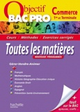 Michel Corlin et Jean-Claude Landat - Toutes les matières 1e et Tle Bac pro Commerce.