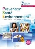Marie-Odile Rua et Martine Cerrato - Prévention santé environnement, 3e Segpa - Livre de l'élève.