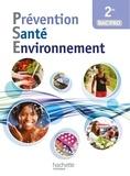 Nathalie Bonnefont et Martine Cerrato - Prévention Santé Environnement 2de Bac Pro.