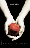 Stephenie Meyer - Saga Fascination - Twilight Tome 1 : Fascination.