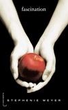 Fascination / Stephenie Meyer | Meyer, Stephenie (1973-....). Auteur