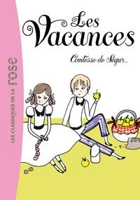 Comtesse de Ségur - Comtesse de Ségur Tome 3 : Les vacances.