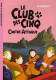 Le club des cinq contre-attaque / Enid Blyton   Blyton, Enid. Auteur
