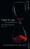 L'appel du sang : la seconde vie de Bree Tanner : hésitation novella / Stephenie Meyer | Meyer, Stephenie (1973-....)