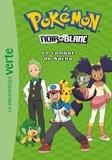 Hachette Jeunesse - Pokémon noir et blanc Tome 3 : Le combat de Sacha.