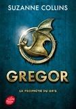 Suzanne Collins - Gregor Tome 1 : La prophétie du gris.