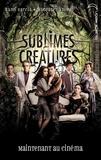Kami Garcia et Margaret Stohl - Saga Sublimes créatures - Tome 1 - 16 Lunes avec affiche du film.