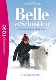 Nicolas Vanier et Virginie Jouannet - Belle et Sébastien - Le roman du film.