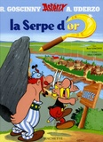 René Goscinny et Albert Uderzo - Astérix Tome 2 : La serpe d'or.