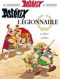 René Goscinny et Albert Uderzo - Astérix Tome 10 : Astérix légionnaire.