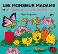 Adam Hargreaves - Les Monsieur Madame au pays des petites bêtes.