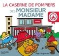 Adam Hargreaves - La caserne de pompiers des Monsieur Madame.