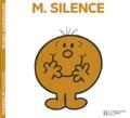 Roger Hargreaves - Monsieur Silence.