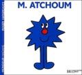 Roger Hargreaves - Monsieur Atchoum.