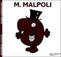Roger Hargreaves - Monsieur Malpoli.