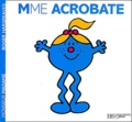 Roger Hargreaves - Madame Acrobate.