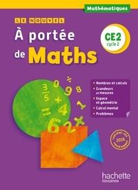 Janine Lucas et Jean-Claude Lucas - Mathématiques CE2 Cycle 2 Le nouvel A portée de maths - Manuel de l'élève.