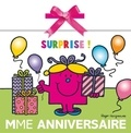 Roger Hargreaves - Madame Anniversaire - Surprise !.