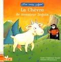 Alphonse Daudet - La Chèvre de monsieur Seguin.