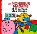 Roger Hargreaves et Adam Hargreaves - Les Monsieur Madame et la rentrée des classes.