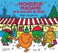 Roger Hargreaves et Adam Hargreaves - Les Monsieur Madame et le marché de Noël.