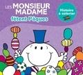 Roger Hargreaves et Adam Hargreaves - Monsieur Madame fêtent Pâques - Histoire à colorier.