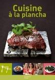 Stéphan Lagorce - Cuisine à la Plancha.