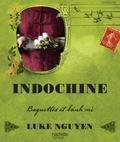 Luke Nguyen - Indochine.