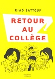 Riad Sattouf - Retour au collège.
