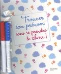 Pascale de Lomas - Trouver son prénom sans se prendre le chou !.